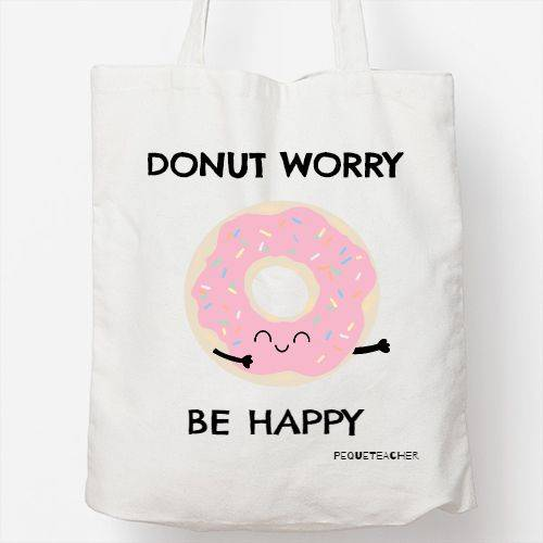 https://media3.positivos.com/146156-thickbox/donutworry-tote.jpg