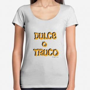 Camiseta Mujer Dulce o Truco