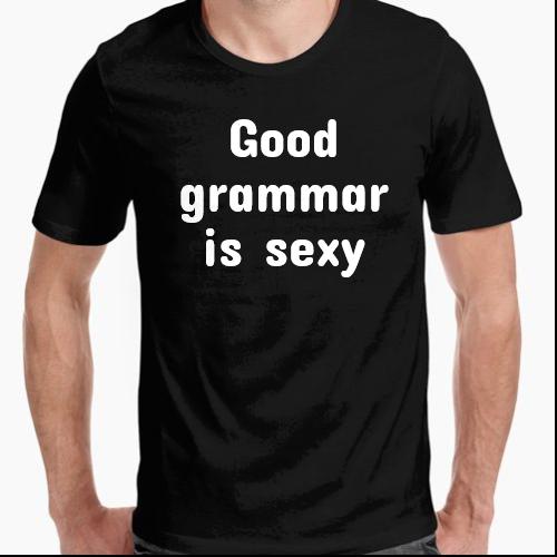 https://media1.positivos.com/169899-thickbox/camiseta-good-grammar-is-sexy-personalizable.jpg