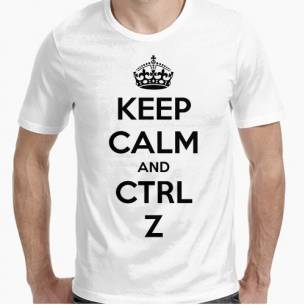 keep calm and crtl+z